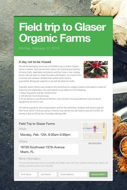 Field trip to Glaser Organic Farms