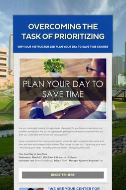 Overcoming the Task of Prioritizing