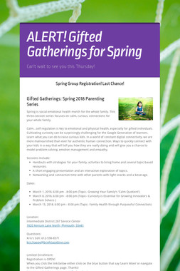 ALERT! Gifted Gatherings for Spring