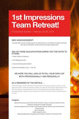 1st Impressions Team Retreat!