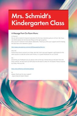 Mrs. Schmidt's Kindergarten Class