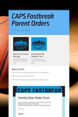 CAPS Fastbreak Parent Orders