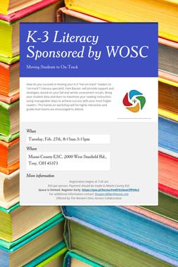 K-3 Literacy Sponsored by WOSC