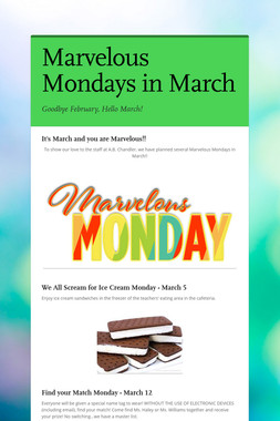 Marvelous Mondays in March