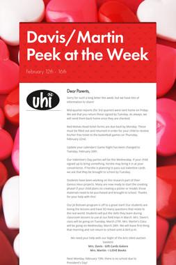Davis/Martin Peek at the Week
