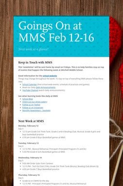 Goings On at MMS Feb 12-16