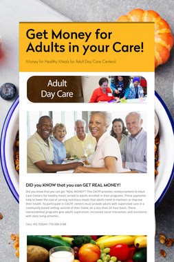 Get Money for Adults in your Care!