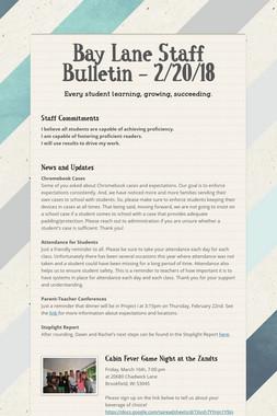 Bay Lane Staff Bulletin - 2/20/18