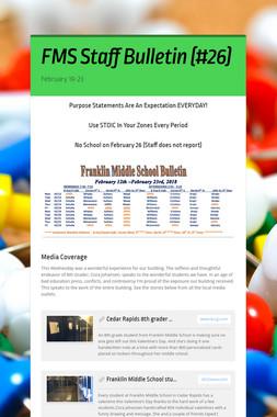 FMS Staff Bulletin (#26)