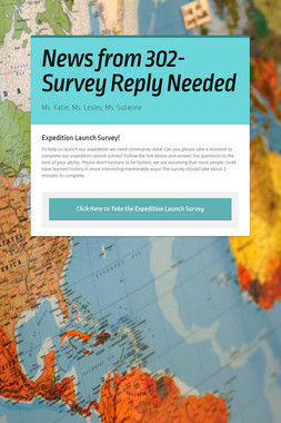 News from 302- Survey Reply Needed