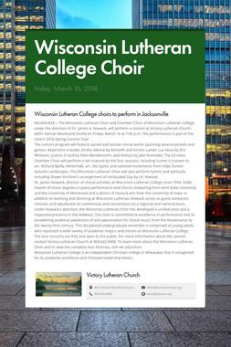 Wisconsin Lutheran College Choir