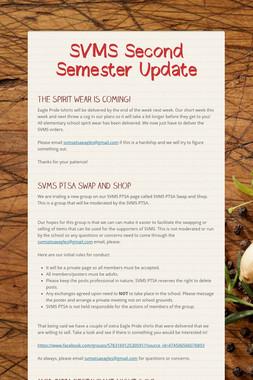 SVMS Second Semester Update