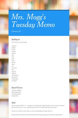 Mrs. Mogg's Tuesday Memo