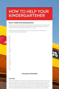 HOW TO HELP YOUR KINDERGARTENER