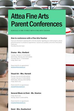 Attea Fine Arts Parent Conferences