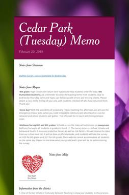 Cedar Park (Tuesday) Memo