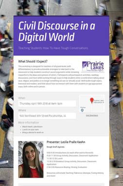 Civil Discourse in a Digital World