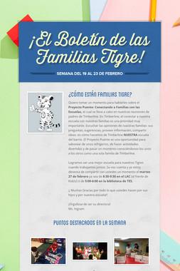 ¡El Boletín de las Familias Tigre!