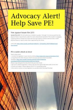 Advocacy Alert! Help Save PE!