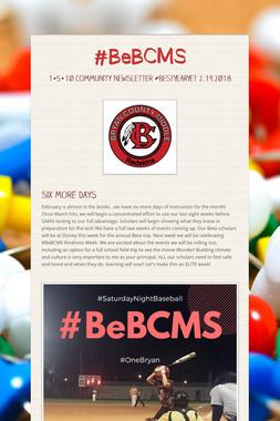 #BeBCMS