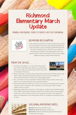 Richmond Elementary March Update