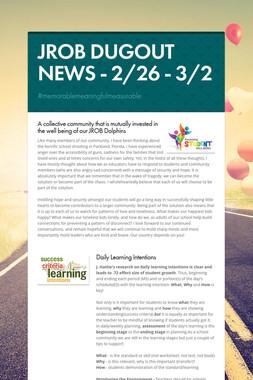 JROB DUGOUT NEWS  - 2/26 - 3/2
