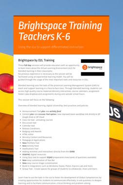 Brightspace Training Teachers K-6