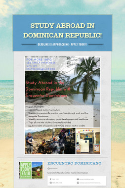 Study abroad in Dominican Republic!