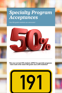 Specialty Program Acceptances