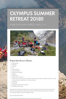 OLYMPUS SUMMER RETREAT 2018!!