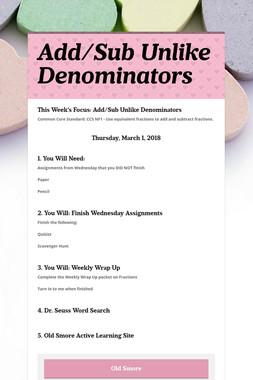 Add/Sub Unlike Denominators