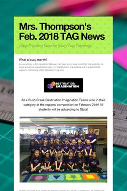Mrs. Thompson's Feb. 2018 TAG News