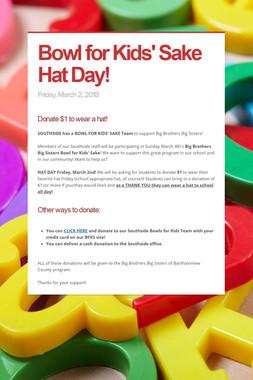 Bowl for Kids' Sake Hat Day!