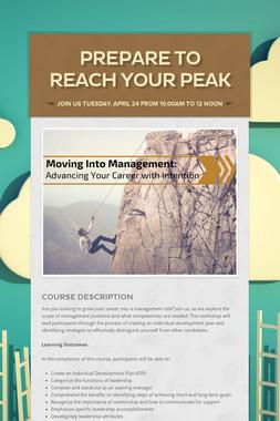 Prepare to Reach Your Peak