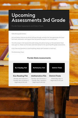 Upcoming Assessments 3rd Grade