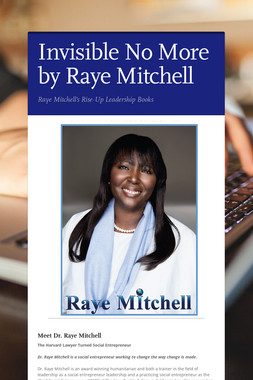 Invisible No More by Raye Mitchell