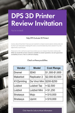 DPS 3D Printer Review Invitation