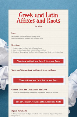 Greek and Latin Affixes and Roots