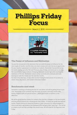 Phillips Friday Focus