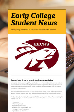 Early College Student News