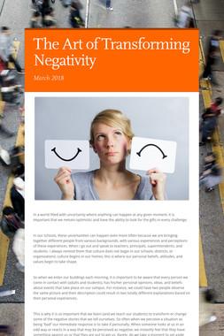 The Art of Transforming Negativity