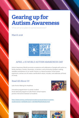 Gearing up for Autism Awareness