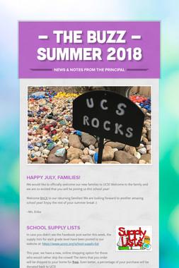 - THE BUZZ -      Summer 2018
