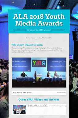 ALA 2018 Youth Media Awards