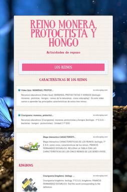 REINO MONERA, PROTOCTISTA Y HONGO