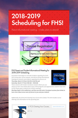 2018-2019 Scheduling for FHS!