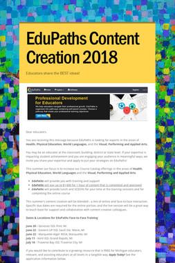 EduPaths Content Creation 2018