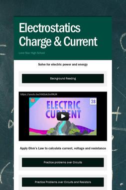 Electrostatics Charge & Current