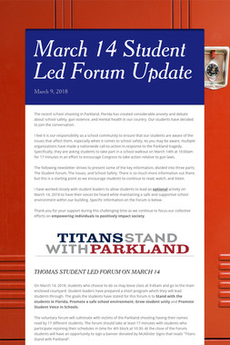 March 14 Student Led Forum Update