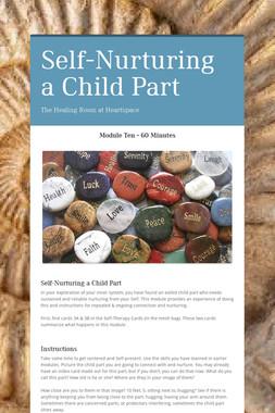 Self-Nurturing a Child Part